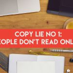 Copywriting lie no.1 – People don't read online