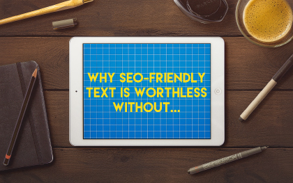 seo-friendly-text-is-worthless-without